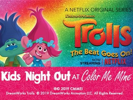 Trolls Kids Night Out! - Jan 11th 2019