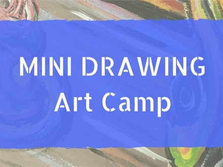 Mini Drawing Art Camp - SOLD OUT
