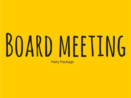 Board Meeting - Party Package