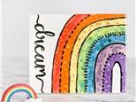 Rainbow Dreams Painting Class