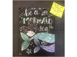 You Had Me at Merlot - Be a Mermaid Canvas - July 25th