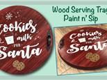 Santa Wood Serving Tray Paint N Sip - October 25th
