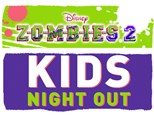 Kids' Night Out: Zombies 2 - February 28th @ 6PM