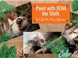 Paint with Xena the SLOTH: Saturday, November 20th 10am - 12pm
