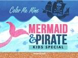 Mermaids & Pirates Kids Special - June 21 - 27