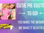 Cutie Pie Custom to go