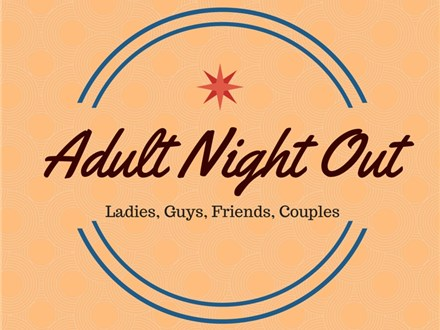 Reservation: Adult Night (3rd Friday)