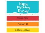 Emersyn's Birthday - Private Party - Feb 10