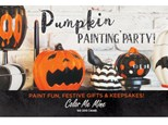 Pumpkin Painting Party - Sept 16 & Oct 14