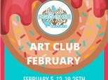 February ART CLUB 4 Weeks