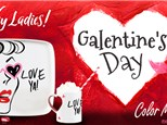 Galentines Day Feb. 13th 5-8pm