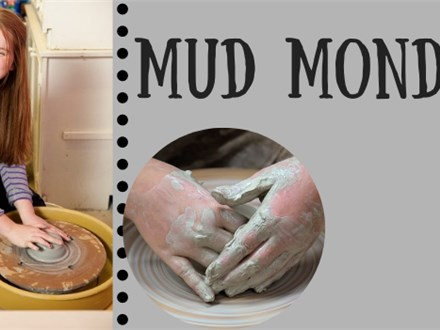 Mud Mondays - July 15th