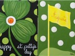 "Choice ""St. Patty's or Augusta Golf"" 1- 12x16 canvas per person. Any message can be added to the painting."