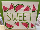 Summer Camp Watermelon Wood Board Wednesday, June 30th 10AM-12PM