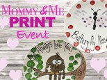 Mommy and Me Valentines Print Event Jan. 30th