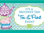 Mother's Day Tea Party- Saturday, May 5th- 10 to 11am