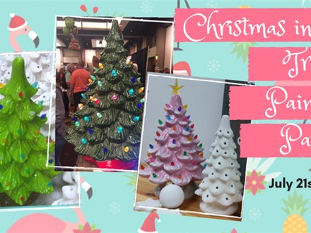 Christmas in July - Tree Painting Party