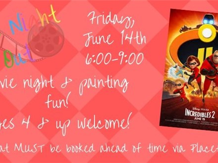 """Kids Night Out - """"Incredibles 2"""""""