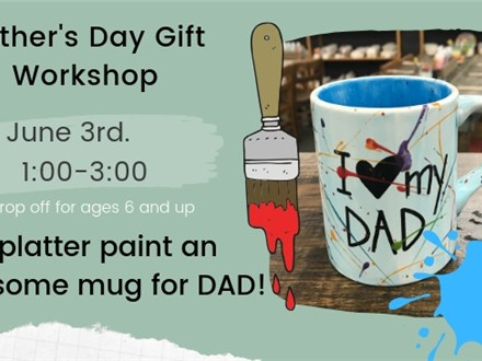 Father's Day Gift Workshop