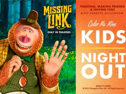 Kids' Night Out: Missing Link - April 26 @ 6pm