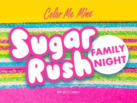 Mar 6th • Sugar Rush Family Night • Color Me Mine Aurora