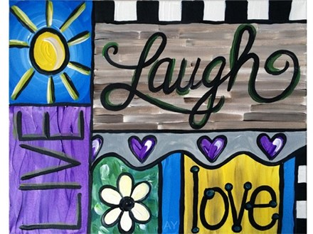 Live Laugh Love Canvas and Cocktails