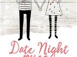 Date Night - May 25