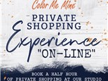 """""""ON-LINE"""" Private Shopping Experience"""