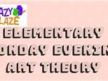 Elementary Art Theory Mondays