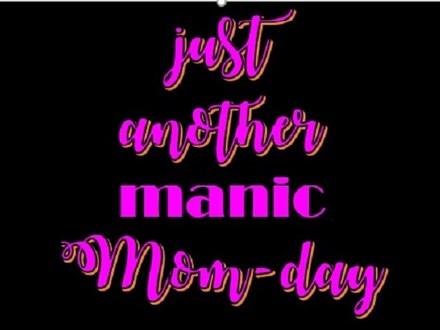 """""""MOM""""DAY"""