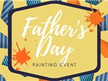 Fathers Day Painting Event