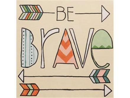 """Canvas & Cones """"Be Brave"""""""