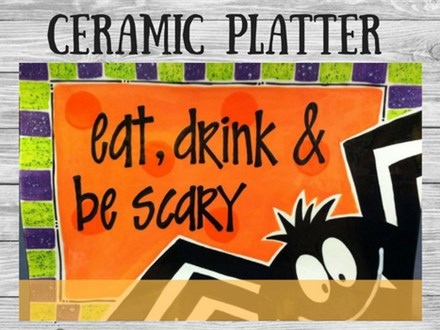 Ceramic - Eat Drink & Be Scary Platter