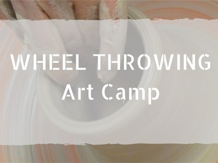 Wheel Throwing Art Camp