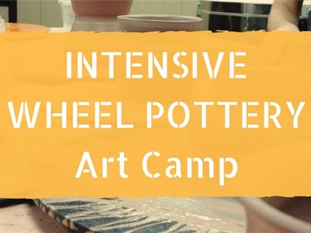 Intensive Wheel Pottery Art Camp - SOLD OUT