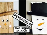 Reversible Snowman/Scarecrow Sign - Oct 10th