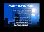 Paint Till You Faint