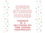 Open Studio Tuesday - DIY, Self - Paced - Feb