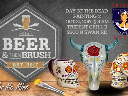 Day of the Dead Painting @ Trident Grill 2-2900 N Swan Road: Oct 21, 2017 @ 9am