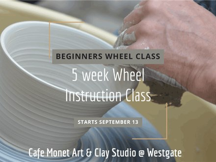 Beginner/Intro 5 Week Class: Mud Sundays at Cafe Monet Clay Studio Westgate
