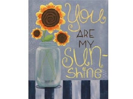 Canvas & Wine Night!  You Are My Sunshine! 2/9/17