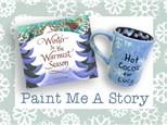 Paint Me A Story: Hot Cocoa Mugs