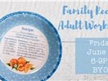 Adult Class: Family Recipe - June 1 @ 6pm