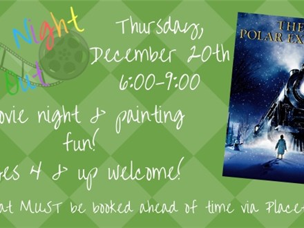 """Kids Night Out - """"The Polar Express"""""""