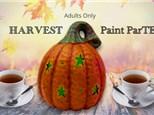 Harvest Paint ParTEA for Adults - August 14th