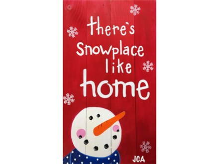 Adult Class Snowplace Like Home Wood Painting 11/28