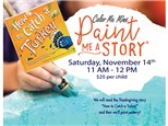 Paint Me A Story: How to Catch a Turkey - November 14
