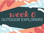 Summer Camp Week 6: OUTDOOR EXPLORERS (July 8th - 12th)