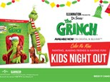 Grinch- Kids Night Out (Nov. 15)