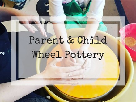 Parent & Child Wheel Pottery